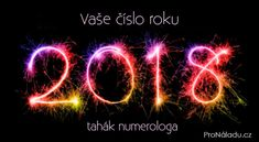 Moje pravdy - Vaše číslo roku 2018: tahák numerologa
