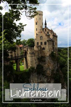 Schloss Lichtenstein, Germany - California Globetrotter
