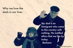 Beautiful series of quotes: Why we love the dads in our lives