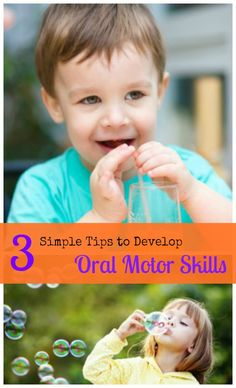 """Practicing oral motor skills might sound like """"work,"""" but you can easily do it during everyday activities you already do with your child. Here's 3 simple tips to practice oral motor skills during meal time and play time."""
