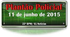 Plantão policial – 11 de junho de 2015