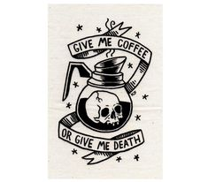 Give Me Coffee or Give Me Death  Silkscreen Patch by CatCoven, $5.00