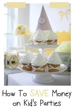 Read these tips on How To Save Money For Kids Birthday Parties