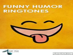 Funny Humor Ringtones  Android App - playslack.com , Aria Funny Humor Ringtones*Press menu button for features!Features :*Includes 87 funny ringtones!*Easy to use UI*Search through the ringtones*Set as ringtone, notification, alarm and assign to contacts*Add ringtones to your favorites