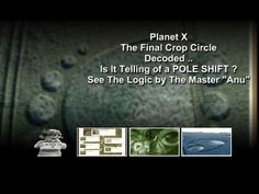 PLANET X - NIBIRU - Crop Circle DECODED Pole Shift Could be Possible 2015 2016 - YouTube