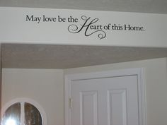 Wall sayings - may love be the heart of this home