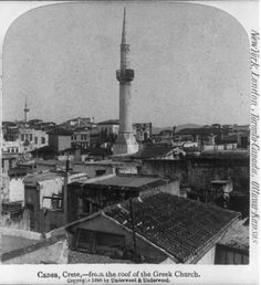 Photograph - 1898 - Canea, Crete - from the roof of the Greek Church (showing minarets of mosques) Old Images, Old Photos, Vintage Photos, Creative Christmas Trees, Tree Identification, Crete Island, Still Picture, Simple Photo, Crete Greece