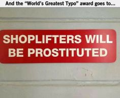 Shoplifters funny sign