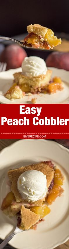 The EASIEST peach cobbler ever! You can serve it almost like a pie. A real foolproof recipe! This will be your ultimate cobbler recipe to use with any fruit. - http://giverecipe.com