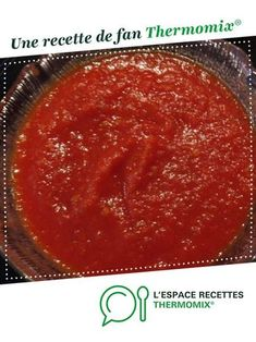 Sauce Tomate Thermomix, Sauces, Cantaloupe, Food And Drink, Pizza, Menu, Pudding, Cooking, Desserts