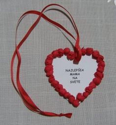 Darček - deň matiek Valentine Crafts For Kids, Mothers Day Crafts, Vintage Valentines, Valentines Diy, Mather Day, Sign Printing, Preschool Crafts, Holidays And Events, Diy For Kids