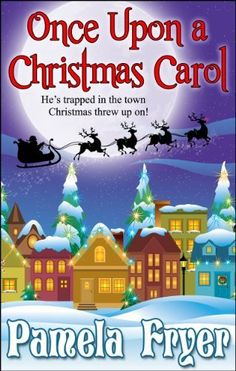11/29/13 5.0 out of 5 stars Once Upon a Christmas Carol by Pamela Fryer, http://www.amazon.com/dp/B00GD0V1X6/ref=cm_sw_r_pi_dp_O3qMsb13PANGX