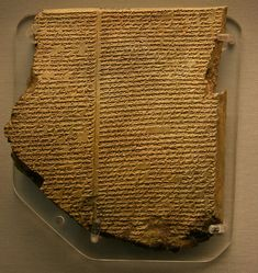 The Flood Tablet. This is perhaps the most famous of all cuneiform tablets. It is the eleventh tablet of the Gilgamesh Epic, and describes how the gods sent a flood to destroy the world. Like Noah, Utnapishtim was forewarned and built an ark to house and preserve living things. After the flood he sent out birds to look for dry land.