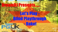 My next video is of a new steam game called Rake. I'm not very keen on this game, the graphics not very good at all, and it lacks soo much, it isn't a game i. Game Calls, Lets Play, Channel, Let It Be, Fan, Games, News, Toys, Fans