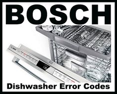 Bosch Dishwasher Error Codes – How To Clear – What To Check