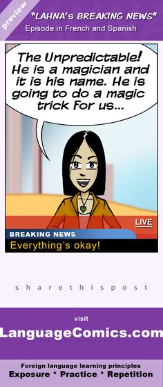 Practice and learn #French and #Spanish with this fun comic series on http://www.languagecomics.com/lahnas-breaking-news-episode-guide/ . Repin then click the image to access the episode. Enjoy :)
