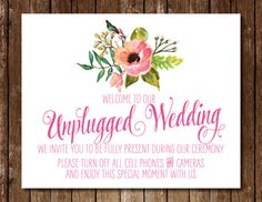 Unplugged Wedding Sign - 5x7 8x10 11x14 Rustic Wedding Flowers Watercolor Pink Floral Ceremony No Pictures Turn Off Cell Phones Cameras