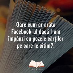 Gândul de astăzi  #citate #citesc #carti #cititoridinromania #cartestagram #eucitesc #books #bookstagram #bookworm #romania I Love Books, Letter Board, Qoutes, Poetry, Facts, Lettering, My Love, Quotations, Quotes