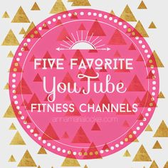 top five favorite YouTube fitness channels — Anna Maria Locke