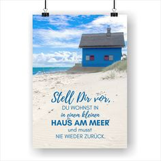 Haus am Meer Poster - Urlaub checkliste - Animals Tattoo, Film Paper, Ocean Springs, House By The Sea, Family Road Trips, Pictures Images, Beautiful Beaches, Most Beautiful Pictures, Traveling By Yourself