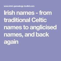 Irish Last Names The Mac And O Evolution Of Surnames