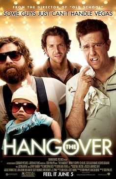 Hangover.  The sequels sucked, but the original is classic.