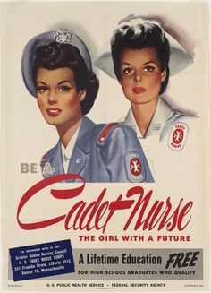 The WWII-era US Cadet Nurse Corps had an accelerated 2 1/2 year program instead of the usual 3-year nursing program. Cadets wore a special uniform.