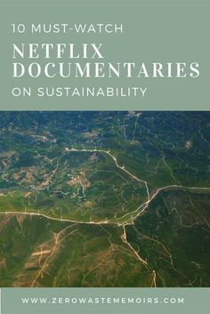 10 Must-Watch Netflix Documentaries on Sustainability Netflix is one of the first places I go when I'm ready to dig deep into learning something new. I am a huge fan of the documentaries section! Here are the 10 Netflix documentaries on sustainability and Green Life, Go Green, Netflix Documentaries, Reduce Reuse Recycle, Environmental Science, Sustainable Living, Sustainable Products, Sustainable Fashion, Zero Waste