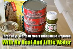 Three Days' Worth Of Meals That Can Be Prepared With No Heat And Little Water - SHTF Preparedness