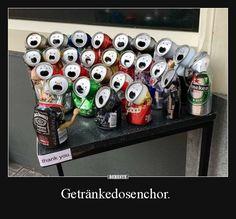 Getränkedosenchor. | Lustige Bilder, Sprüche, Witze, echt lustig