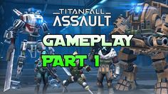 Titanfall Assault Mobile Android/iOS GamePlay(Join DamageControl)