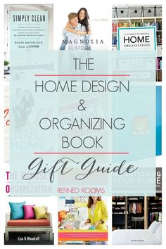 Looking for the perfect gift for the home decorating/organizing fanatic in your life? You need to check out this Home Design & Organizing Book Gift Guide from Refined Rooms!