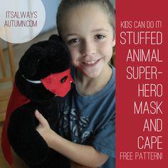 it's always autumn - itsalwaysautumn - {kids can do it!} stuffed animal superhero mask andcape