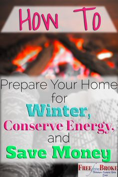 Before the winter cold hits you want to make sure you have done what you can to prepare your home for winter to both conserve energy and save money. See 11 ways you can do this. Energy Saving Tips, Money Saving Tips, Save Energy, Energy Conservation, Show Me The Money, Frugal Living Tips, Grad, Financial Tips, Alternative Energy