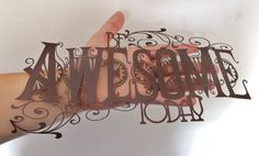 Be Awesome Today Paper cut by PrettyAwesomePaper on Etsy