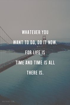 """""""Whatever you want to do, do it now. For life is time and time is all there is."""" #ritualhotyoga"""
