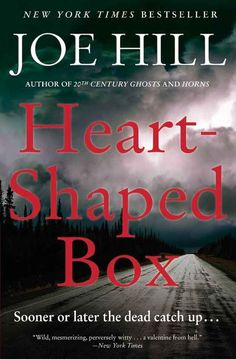 Heart-Shaped Box by Joe Hill Written by Stephen King's son, it's one of the best books of the last 20 years. The novel is a tightly wound, unnerving psychological thriller. It's absolutely stunning and goes so far beyond what is being published in that genre right now. It's the only book that's actually given me nightmares.