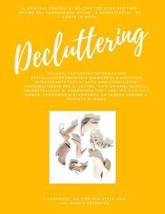 Guida pratica e compatta per fare ordine una volta per tutte nel guardaroba grazie al decluttering. Tantissime informazioni dettagliate per fare ordine nel guardaroba. Promemoria stampabili da conservare. Auto analisi per scoprire che tipo organizzativo sei. Soluzioni personalizzate per il tuo tipo specifico. Un'analisi delle cause per ottimizzare il guardaroba.   Bonus: grande promemoria del decluttering stampabile. #decluttering #minimalismo #guardarobacapsula #guide #capsulewardrobe Beauty Over 40, New Fashion Trends, Fashion 2020, Fashion Over 40, Autumn Winter Fashion, Spring Fashion, Decluttering, Grande, Nice Dresses