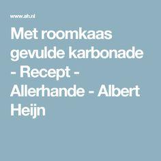 Met roomkaas gevulde karbonade - Recept - Allerhande - Albert Heijn
