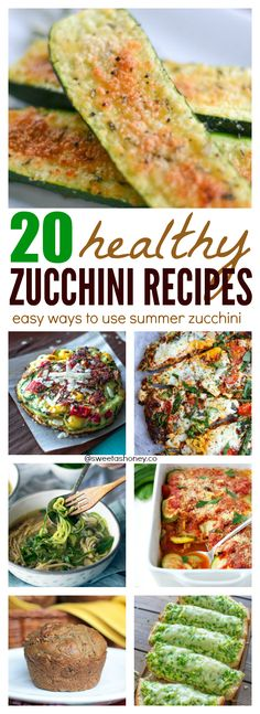 20 Easy & Healthy Zucchini Recipes to use your zucchini this summer: zucchini pizza, zucchini muffins, zucchini gratin or zucchini zoodles I got you covered