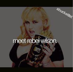 Meet Rebel Wilson Rebel Wilson, Before I Die, Earn Money Online, My Best Friend, Things I Want, Bucket, Shit Happens, Live Life, Meet