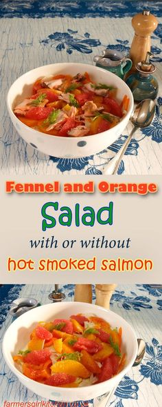 Fennel and Orange Salad with or without Hot Smoked Salmon - Farmersgirl Kitchen