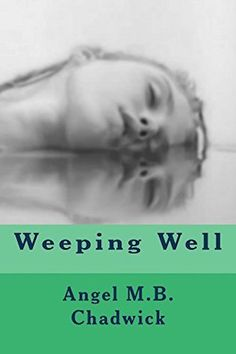 "Website  |  Goodreads  |  Facebook  |  Twitter I'm an indie author of all genres, mom, playwright and inventor. Excerpt from Weeping Well ""I don't like the idea of you and Phillip staying in …"