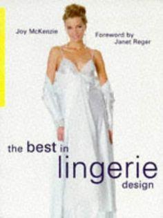 The Best in Lingerie Design by Joy McKenzie