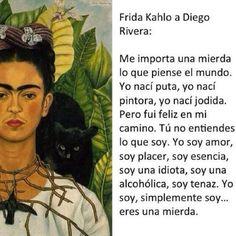 me importa una mierda, yo soy frida kahlo - Buscar con Google