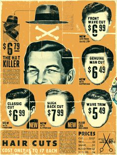the hat killer / poster - Curt Merlo Design Vintage Advertisements, Vintage Ads, Vintage Posters, Vintage Display, Vintage Signs, Barber Poster, Tattoo Studio, Shaved Hair Cuts, Vintage Hairstyles