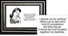 I SHOULD RUN FOR POLITICAL OFFICE... Cling Rubber Word Verse Stamp Riley & Co.