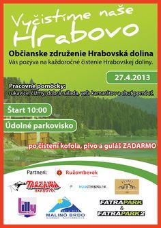 Vyčistime Hrabovo 27. Apríla 2013 https://www.facebook.com/Hrabovska.Dolina
