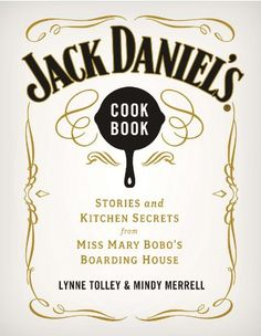 Jack Daniels Cookbook Stories and Kitchen Secrets from Miss Mary Bobos Boarding House >>> Check this awesome product by going to the link at the image.