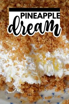 Pineapple dream is one of those perfect potluck desserts. Cream cheese, pineapple, whipped cream and graham crackers, yum!